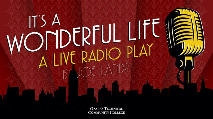 "OTC Fine Arts Presents ""It's A Wonderful Life: A Live Radio Play"""